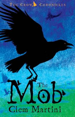 The Mob - Crow Chronicles (Paperback)