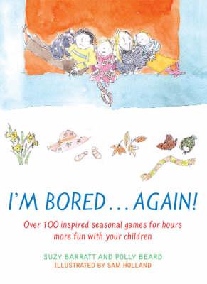 I'm Bored...Again (Paperback)