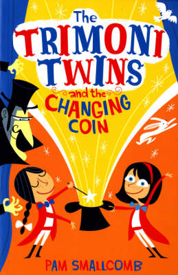 The Trimoni Twins: and the Changing Coin (Paperback)