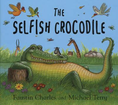 The Selfish Crocodile (Board book)