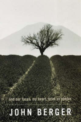 And Our Faces, My Heart, Brief as Photos (Paperback)