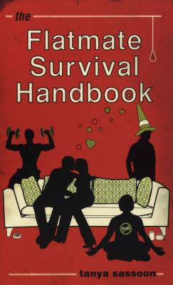 The Flatmate Survival Handbook (Paperback)