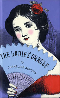 The Ladies' Oracle (Hardback)