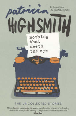 Nothing That Meets the Eye (Paperback)