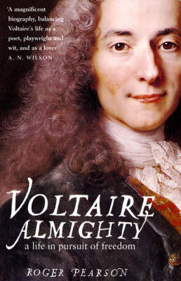 Voltaire Almighty: A Life in Pursuit of Freedom (Paperback)