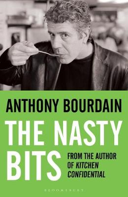 The Nasty Bits: Collected Cuts, Useable Trim, Scraps and Bones (Paperback)