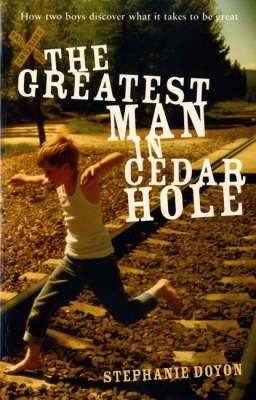 The Greatest Man in Cedar Hole (Paperback)