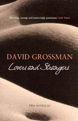 Lovers and Strangers: Two Novellas (Paperback)
