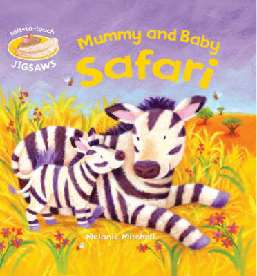 Mummy and Baby Safari: Soft-to-Touch Jigsaws (Board book)