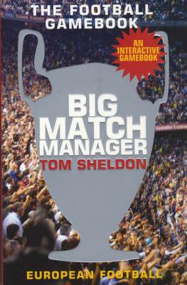 Big Match Manager 2 (Paperback)