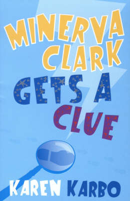 Minerva Clark Gets a Clue (Paperback)