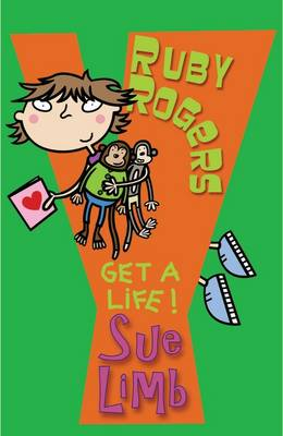Ruby Rogers: Get a Life! - Ruby Rogers No. 4 (Paperback)