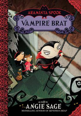 Araminta Spook: Vampire Brat (Hardback)