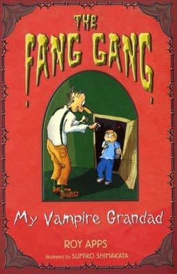 My Vampire Grandad - Fang Gang No. 1 (Paperback)