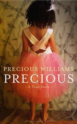 Precious: A True Story (Hardback)