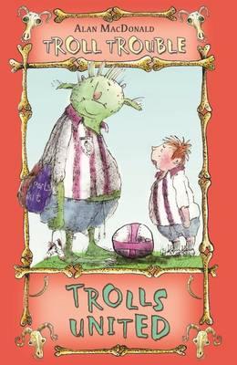 Trolls United - Troll Trouble (Paperback)