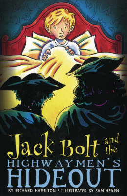 Jack Bolt and the Highwaymen's Hideout (Paperback)