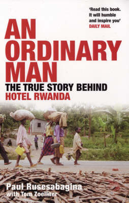 An Ordinary Man: The True Story Behind Hotel Rwanda (Paperback)