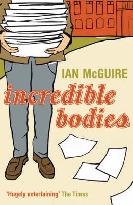Incredible Bodies (Paperback)