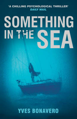 Something in the Sea (Paperback)