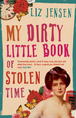 My Dirty Little Book of Stolen Time (Paperback)