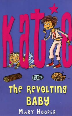 The Revolting Baby - Katie (Paperback)