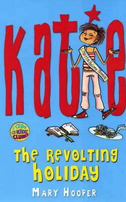 The Revolting Holiday - Katie (Paperback)