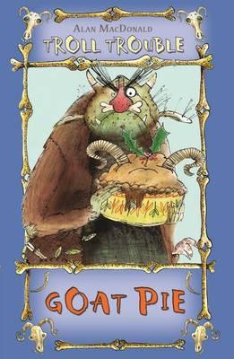Goat Pie - Troll Trouble (Paperback)