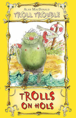 Trolls on Hols - Troll Trouble (Paperback)
