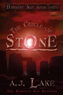 The Circle of Stone - Darkest Age S. No. 3 (Paperback)