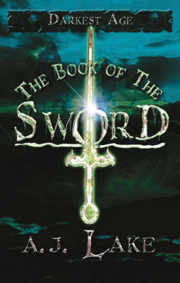The Book of the Sword - Darkest Age S. No. 2 (Paperback)