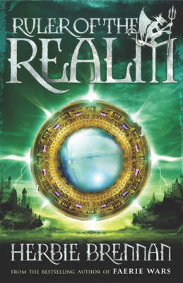 Ruler of the Realm: Faerie Wars III - The Faerie Wars Chronicles (Paperback)