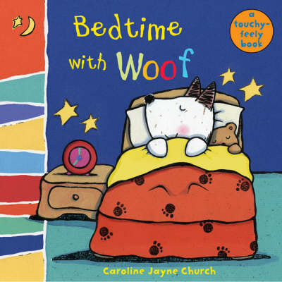 Bedtime with Woof - Woof Touch & Feel S. (Board book)