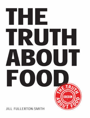 The Truth About Food (Paperback)