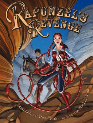 Rapunzel's Revenge: Graphic Novel (Paperback)