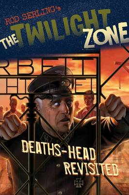 Deaths-Head Revisited - The Twilight Zone (Paperback)