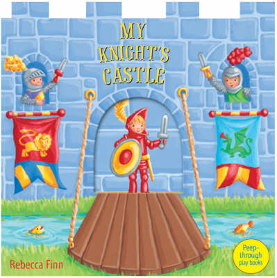 My Knight's Castle: Peep-through Play Books (Board book)