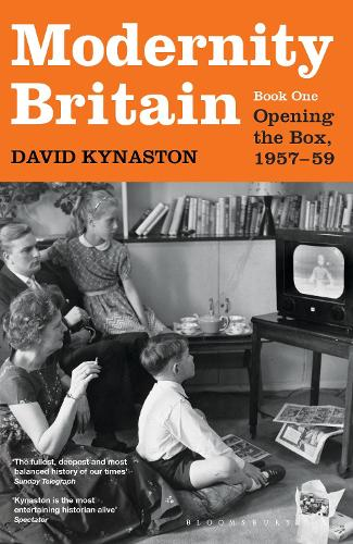 Modernity Britain: Book One: Opening the Box, 1957-1959 (Hardback)