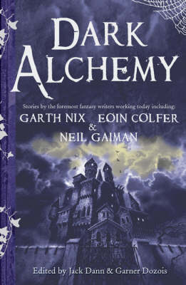 Dark Alchemy: Magical Tales from Masters of Modern Fantasy (Paperback)
