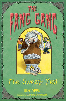 The Sweaty Yeti - Fang Gang No. 3 (Paperback)