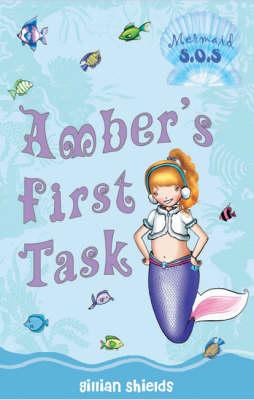 Amber's First Task: No. 7: Mermaid SOS (Paperback)