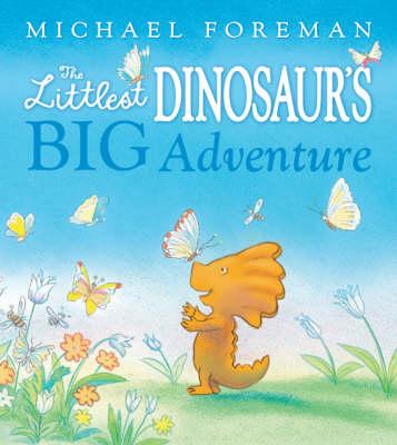 The Littlest Dinosaur's Big Adventure (Hardback)