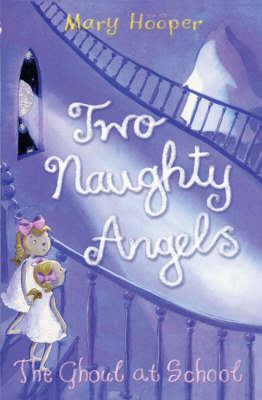 The Ghoul at School: Two Naughty Angels (Paperback)
