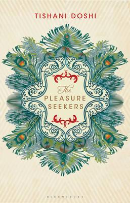 The Pleasure Seekers (Hardback)