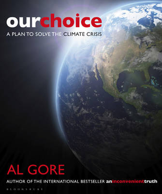 Our Choice: A Plan to Solve the Climate Crisis (Paperback)