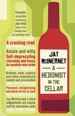 A Hedonist in the Cellar: Adventures in Wine (Paperback)
