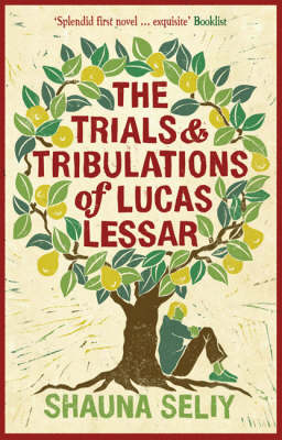 The Trials and Tribulations of Lucas Lessar (Paperback)