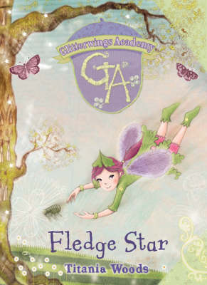 Fledge Star - Glitterwings Academy 5 (Hardback)