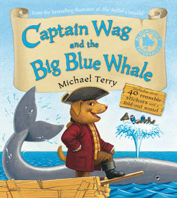 Captain Wag and the Big Blue Whale (Paperback)