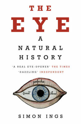 The Eye: A Natural History (Paperback)